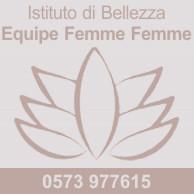 ISTITUTO DI BELLEZZA EQUIPE FEMME FEMME